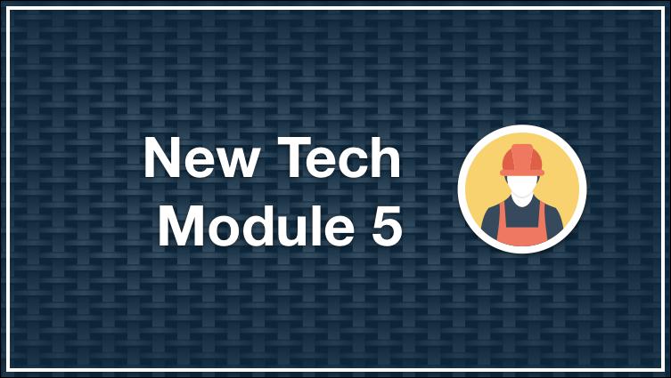 New Tech Module 5