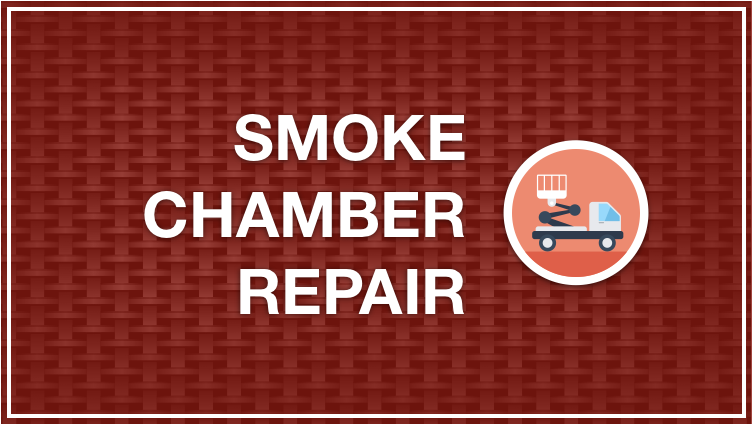 Smoke Chamber Repair