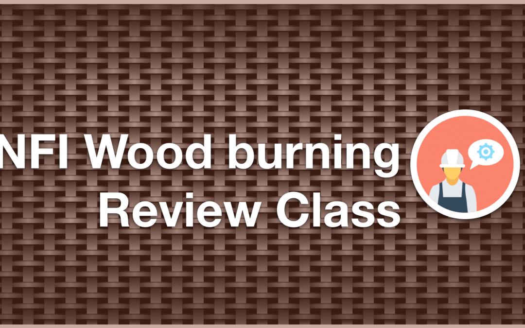 NFI Woodburning Review Class